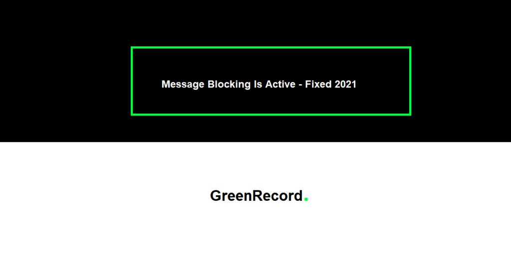 Message Blocking Is Active